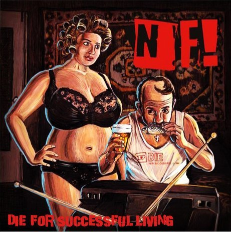 NF! Die for Successful Living